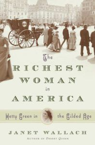 Cover of the Book 'The Richest Woman in America'
